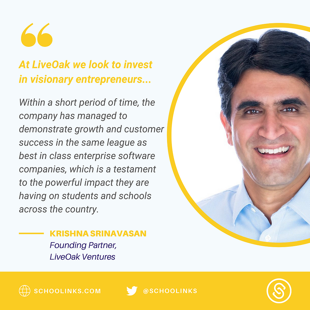quote from liveoak venture capitalist firm on schoolinks funding round