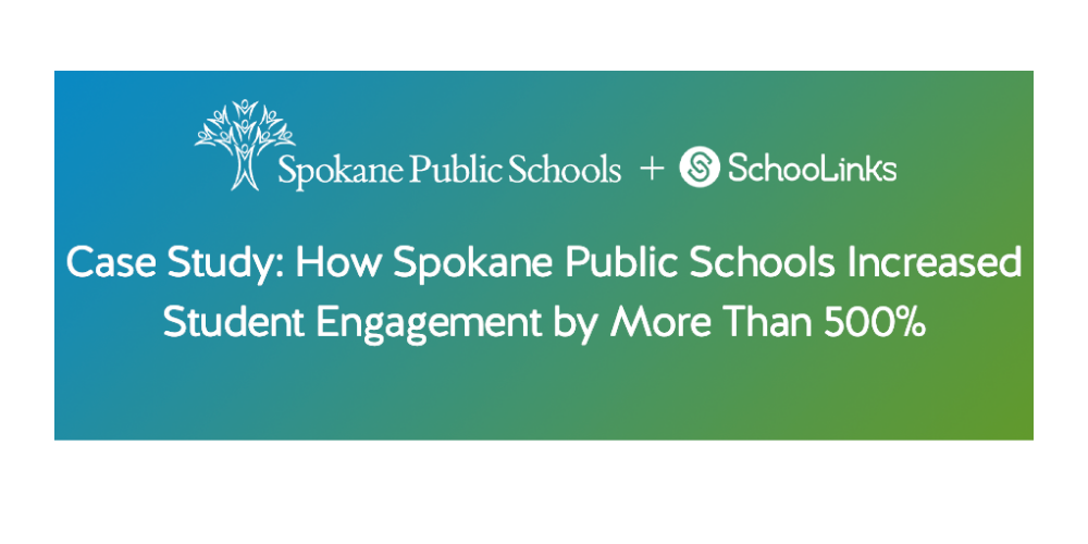 green and blue banner that says Case Study How Spokane Public School Increased Student Engagement by More Than 500 percent